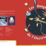 Brochure sur les dangers de l'électricité destinée aux enfants. Tristan Boy de la Tour, graphiste, Lausanne